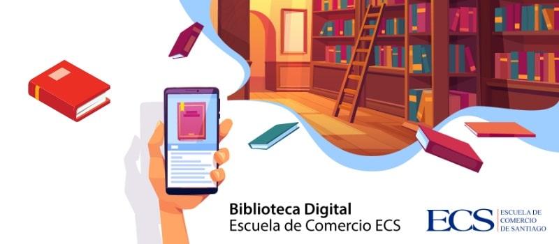 Escuela de Comercio - Biblioteca Digital ECS 2.0