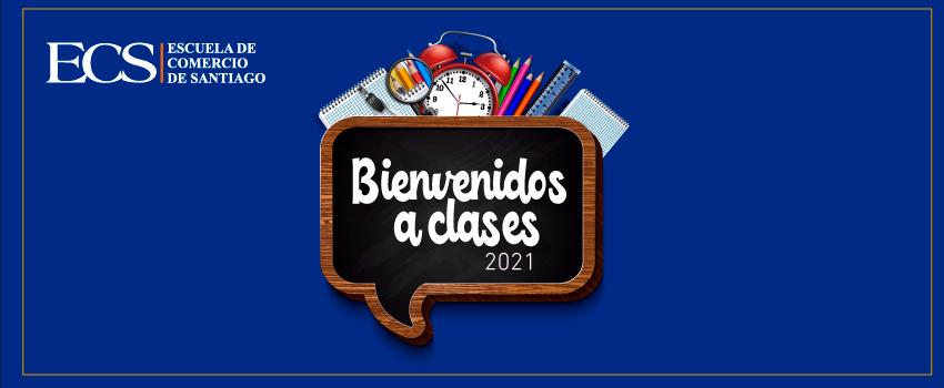 Escuela de Comercio - Bienvenida Alumnos Escuela de Comercio 2021
